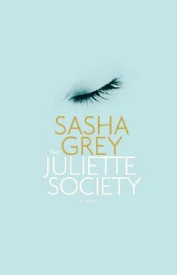 The Juliette Society (Paperback)