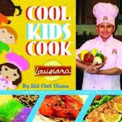 Cool Kids Cook: Louisiana (Hardcover)