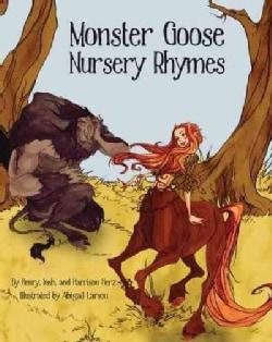 Monster Goose Nursery Rhymes (Hardcover)