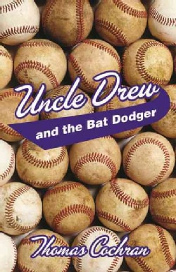 Uncle Drew and the Bat Dodger (Paperback)