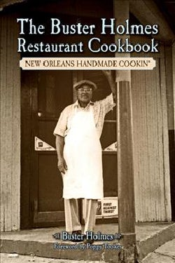 The Buster Holmes Restaurant Cookbook: New Orleans Handmade Cookin' (Paperback)