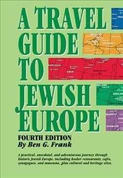 A Travel Guide to Jewish Europe (Paperback)