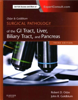 Odze and Goldblum Surgical Pathology of the Gi Tract, Liver, Biliary Tract, and Pancreas
