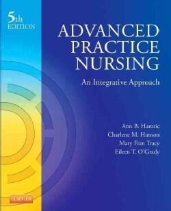Advanced Practice Nursing: An Integrative Approach (Paperback)