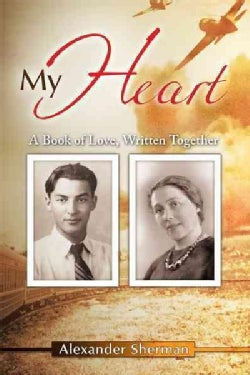 My Heart: A Book of Love, Written Together (Paperback)