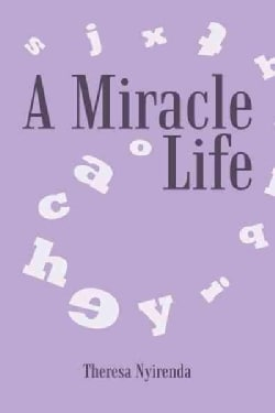A Miracle Life (Hardcover)