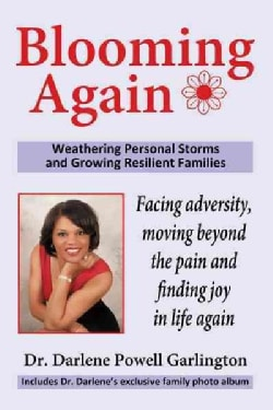 Blooming Again: Weathering Personal Storms and Growing Resilient Families (Hardcover)