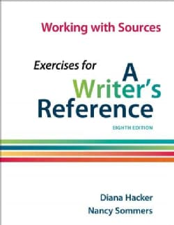 Working With Sources: Exercises for a Writer's Reference (Paperback)