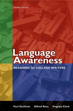 Language Awareness: Readings for College Writers (Paperback)