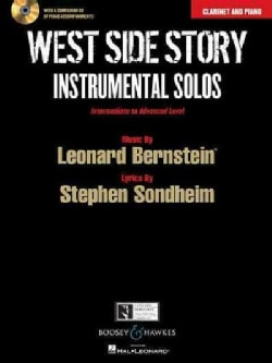 West Side Story Instrumental Solos: Clarinet and Piano: Intermediate to Advanced Level