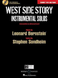 West Side Story Instrumental Solos: Trumpet in B-flat and Piano: Intermediate to Advanced Level