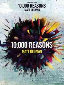 10,000 Reasons: Piano, Vocal, Guitar (Paperback)