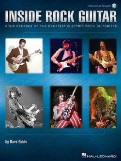 Inside Rock Guitar: Four Decades of the Greatest Electric Rock Guitarists