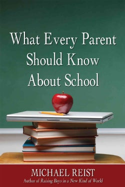 What Every Parent Should Know About School (Paperback)