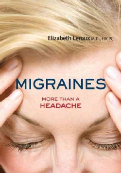 Migraines: More Than a Headache (Paperback)