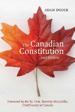 The Canadian Constitution (Paperback)