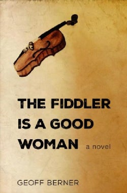 The Fiddler Is a Good Woman (Paperback)