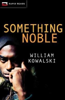 Something Noble (Paperback)