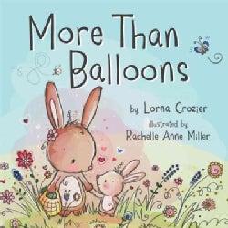 More Than Balloons (Board book)
