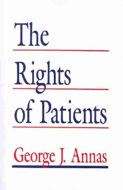 The Rights of Patients: The Basic ACLU Guide to Patient Rights (Paperback)