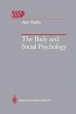 The Body and Social Psychology (Paperback)