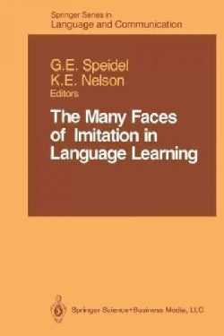 The Many Faces of Imitation in Language Learning (Paperback)