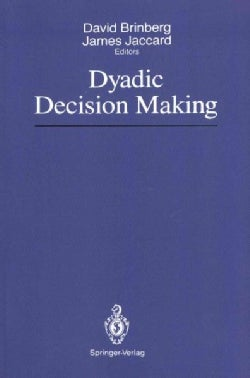 Dyadic Decision Making (Paperback)