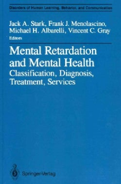 Mental Retardation and Mental Health: Classification, Diagnosis, Treatment, Services (Paperback)