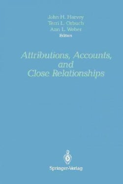 Attributions, Accounts, and Close Relationships (Paperback)