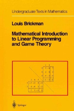 Mathematical Introduction to Linear Programming and Game Theory (Paperback)