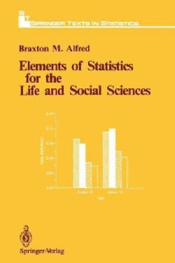 Elements of Statistics for the Life and Social Sciences (Paperback)