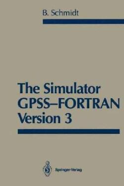 The Simulator GPSS-Fortran Version 3 (Paperback)