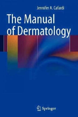 The Manual of Dermatology (Paperback)