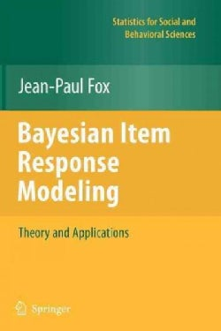 Bayesian Item Response Modeling: Theory and Applications (Paperback)