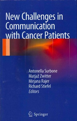 New Challenges in Communication with Cancer Patients (Hardcover)