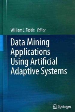 Data Mining Applications Using Artificial Adaptive Systems (Hardcover)