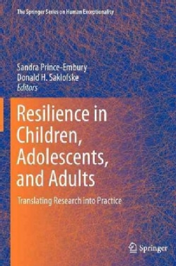 Resilience in Children, Adolescents, and Adults: Translating Research into Practice (Hardcover)