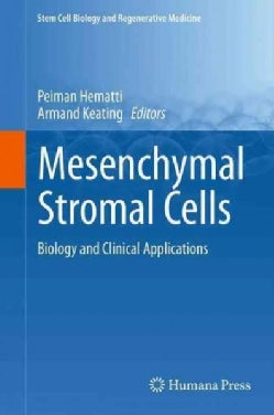 Mesenchymal Stromal Cells: Biology and Clinical Applications (Hardcover)