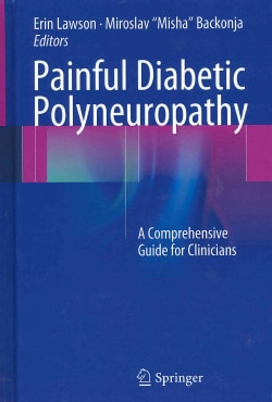 Painful Diabetic Polyneuropathy: A Comprehensive Guide for Clinicians (Hardcover)