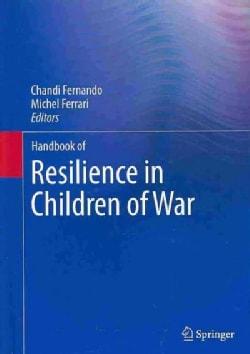 Handbook of Resilience in Children of War (Hardcover)