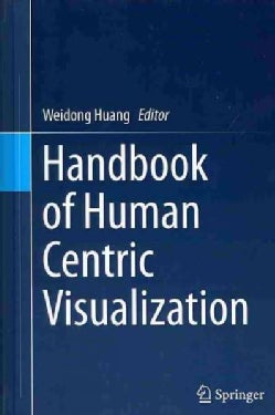 Handbook of Human Centric Visualization (Hardcover)