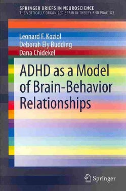 ADHD As a Model of Brain-Behavior Relationships (Paperback)