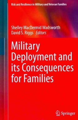 Military Deployment and Its Consequences for Families (Hardcover)
