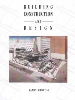 Building Construction and Design (Paperback)