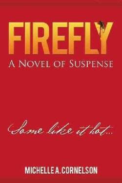Firefly: A Novel of Suspense (Paperback)
