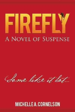 Firefly: A Novel of Suspense (Hardcover)