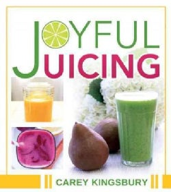 Joyful Juicing (Paperback)