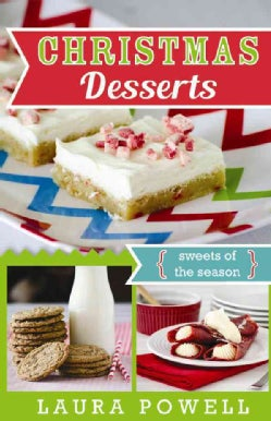 Christmas Desserts: Sweets of the Season (Paperback)