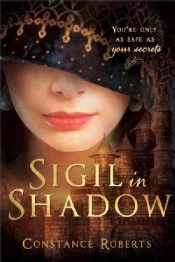 Sigil in Shadow (Paperback)