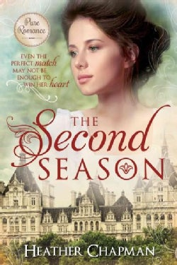 The Second Season: Even the Perfect Match May Not Be Enough to Win Her Heart (Paperback)